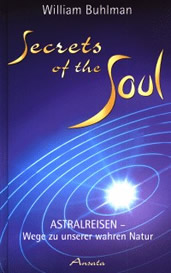 William Buhlman: Secrets of the Soul